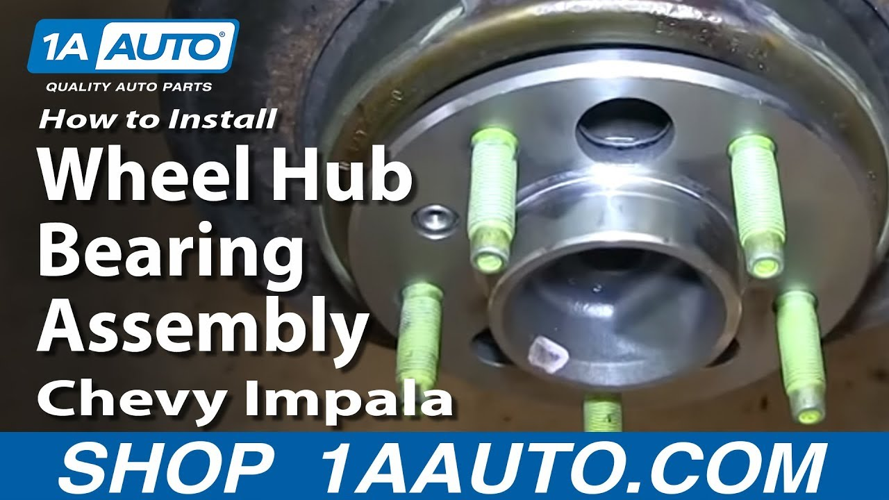 hight resolution of how to replace wheel bearing hub assembly 06 13 chevy impala 1a auto parts