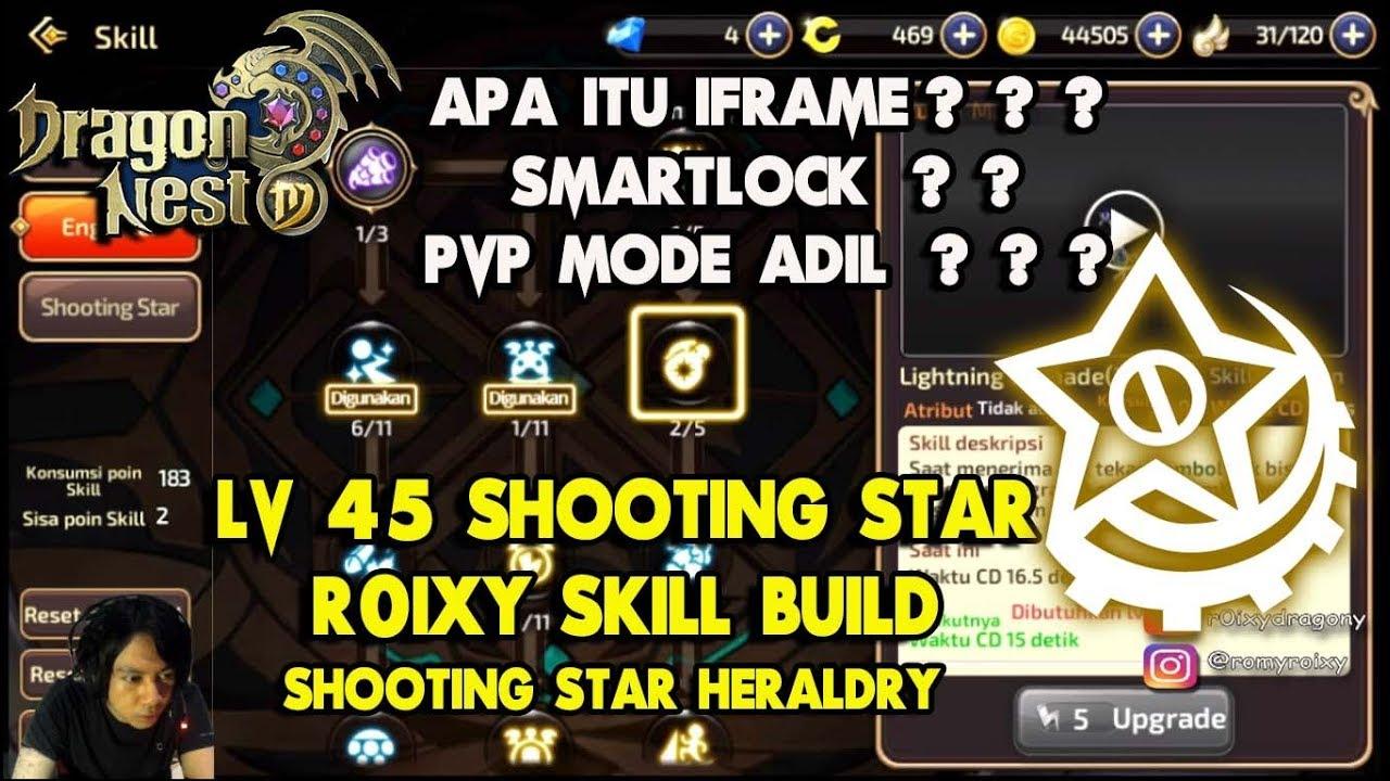 Lv 45 Shooting Star R0ixy Skill Build & Heraldry !!! Dragon Nest M - Apa  itu iframe/smartlock??