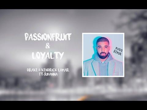 Passionfruit & Loyalty - Drake & Kendrick Lamar ft. Rihanna | Alex Aiono Mashup (Mavo Remix)