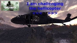 HELLICOPTER VS ME_ IN CALL OF DUTY 4 MODERN WARFARE