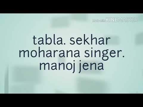 Pinjiri pinja song by manoj jena.tabla sekhar moharana