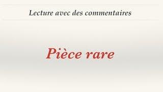 Урок французского языка. Lecture commentée. Pièce rare.