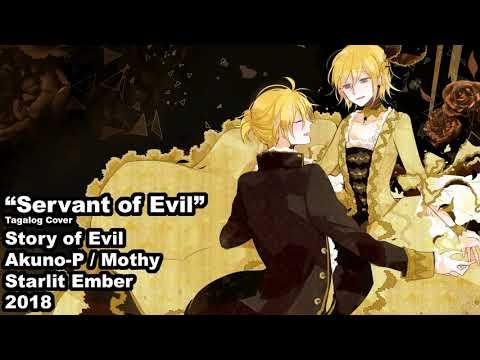 Servant Of Evil    Vocaloid    Tagalog Cover [Starlit Ember]