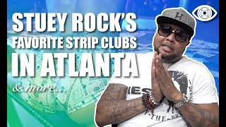 Stuey Rock Talks Best Atlanta Strip Clubs, 6lack, Trouble, Hollywood YC & DJs role in Trap Music.