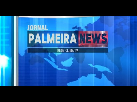 Jornal Palmeira News dia 13 de Julho de 2021