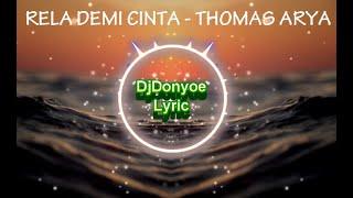 Download #DjDonyoe Lyric RELA DEMI CINTA (THOMAS ARYA) DJ REMIX 2020