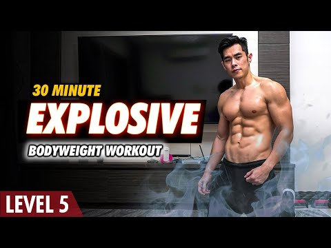 [Level 5] 30 Minute Explosive Bodyweight Workout!