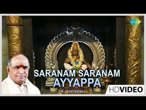 Saranam Saranam Ayyappa | Tamil Devotional Video Song | K. Veeramani | Ayyappan Songs