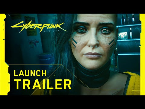 Cyberpunk 2077 — Official Launch Trailer — V