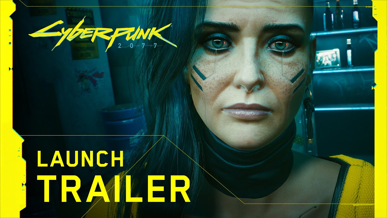 Watch the Cyberpunk 2077 Launch Trailer!