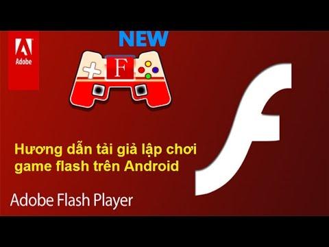 Hướng dẫn tải giả lập chơi game flash trên Android