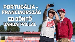 Portugália - Franciaország EB döntő | Így látta Dárdai Pál