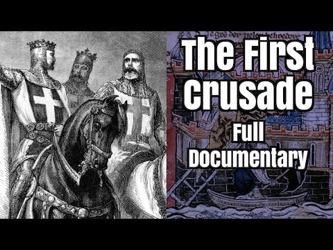 The First Crusade - full documentary (revised)