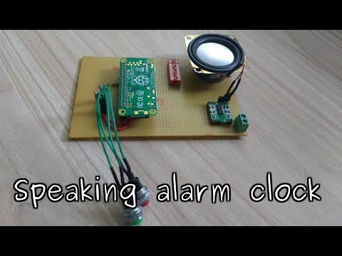 miniProject #24: Speaking alarm clock