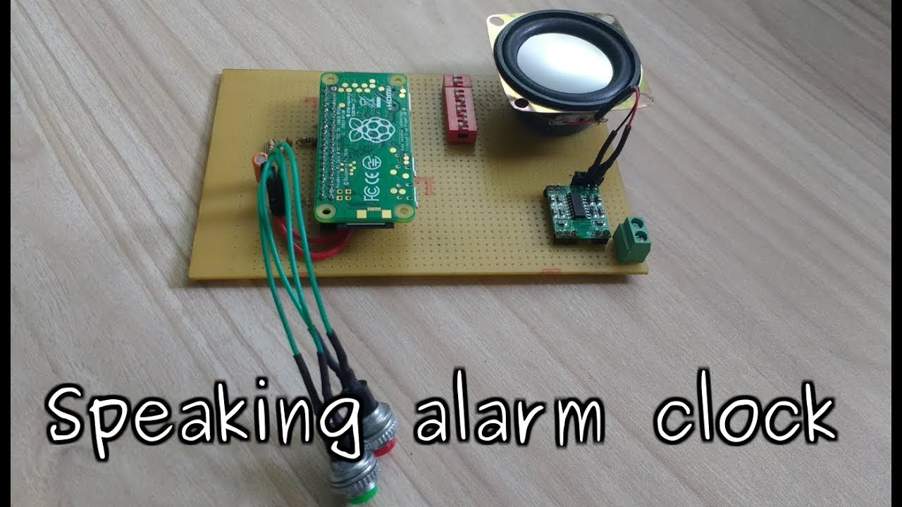 Speaking Alarm Clock 8 Steps With