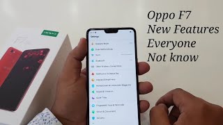 Oppo F7 | Oppo F7 New and Special Features Everyone not know |Oppo F7 Hidden Features