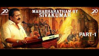 Mahabharatham by Sivakumar | Part - 1