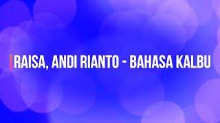 Download Raisa, Andi Rianto - Bahasa Kalbu KARAOKE TANPA VOKAL