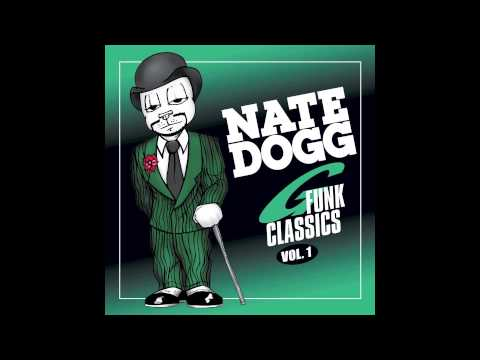 Never Leave Me Alone - Nate Dogg ft. Snoop Dogg