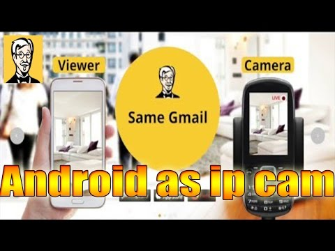 use-your-android-phone-as-a-ip-cctv-security-camera