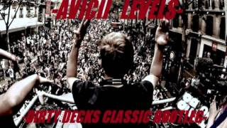 Avicii & Roger Sanchez - Turn Up The Levels (Dirty Decks Classic Bootleg)