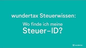 Steuer-ID schnell erklärt: Wo finde ich meine Steueridentifikationsnummer und wofür brauche ich sie?