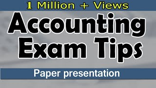 Accounting Paper Presentation Tips For Students | Exam Tips | LetsTute Accountancy