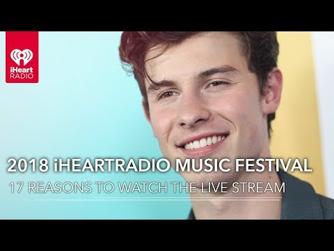 17 Reasons To Watch The 2018 iHeartRadio Music Festival Live Stream! Mp3
