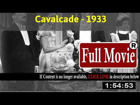 Cavalcade (1933) [With Full Trailer]