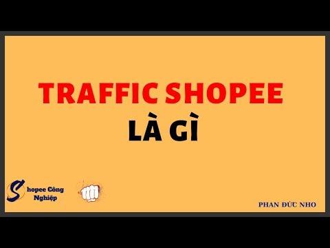 Traffic Shopee Từ đâu  và làm thế nào để có nó