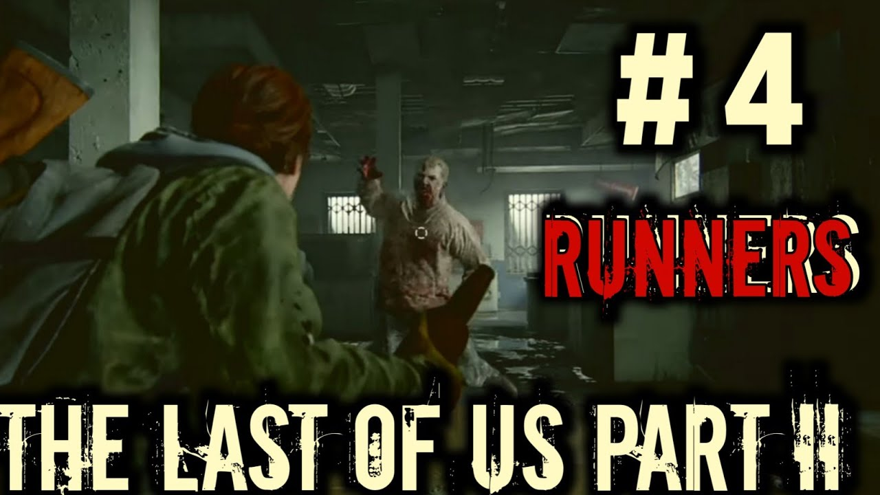Download THE LAST OF US 2 FULL GAMEPLAY - RUNNERS (NO COMMENTARY) #thelastofus2 #thelastofus