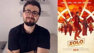 Critique à chaud (spoilers à 6:24)  | Solo: A Star Wars Story