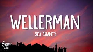 Wellerman - Sea Shanty (tiktok Remix) (Lyrics) ft. 220 KID & Billen Ted