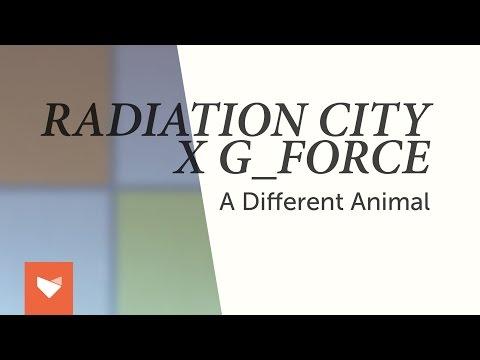 Radiation City x G_Force - A Different Animal [Full Album Stream]