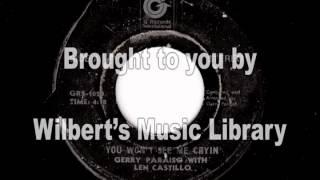YOU WON'T SEE ME CRYIN' - Gerry Paraiso & Len Castillo