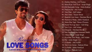 Romantic Hindi New Songs 2019 - TOP 25 HearT Touching Songs 2019 - Bollywood Hindi Songs EVER