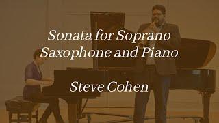 Sonata for Soprano Saxophone and Piano - Steve Cohen (Live)