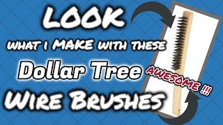 LOOK what I make with these Dollar Tree WIRE BRUSH | QUICK & EASY Dollar Tree DIY