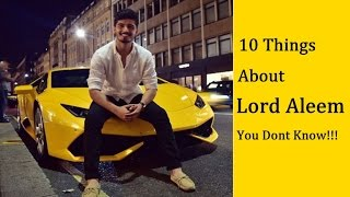 10 Things about Lord Aleem