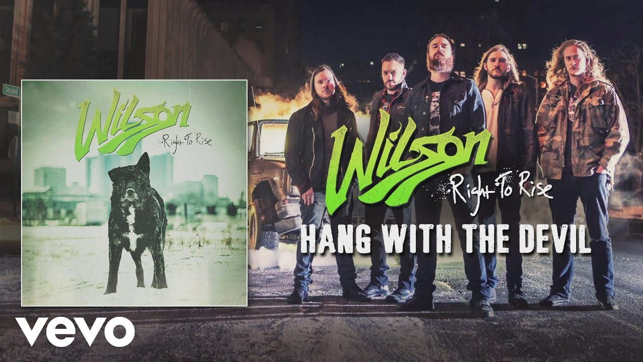 Wilson - Hang With the Devil (audio)