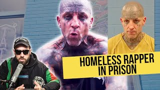 reacting to a Homeless Rapper with Face Tattoos in Prison