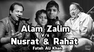 Download Hindi Video Songs - Alam Zalim V/s Nusrat & Rahat Fateh Ali Khan