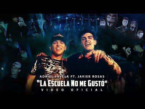 Adriel Favela feat. Javier Rosas-  La Escuela No Me Gustó  (Video Oficial)