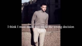 Måns Zelmerlöw - Wrong Decision | Lyrics |