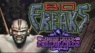 Saturday Morning Scrublords - Bio F.R.E.A.K.S