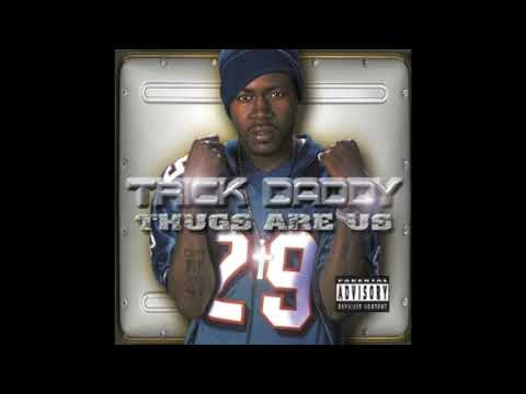 TRICK DADDY - WHERE U FROM