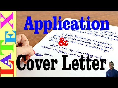 How To Write An Application And Cover Letter In LaTeX (Latex Tutorial, Episode-28)