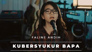 Gambar cover KUBERSYUKUR BAPA - SYMPHONY WORSHIP | COVER By FALINE ANDIH