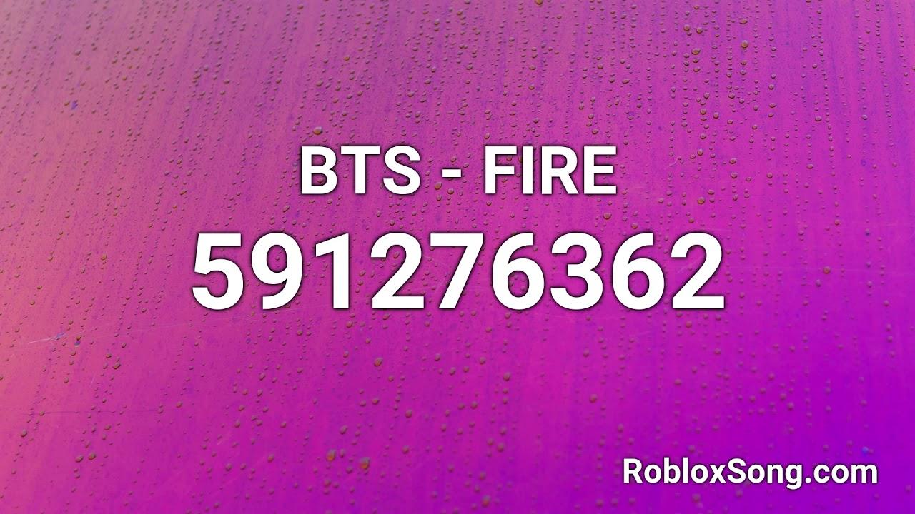 Bts Fire Roblox Id Roblox Music Code Youtube