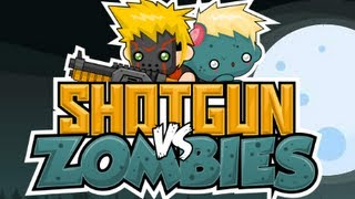 Shotgun vs Zombies-Walkthrough